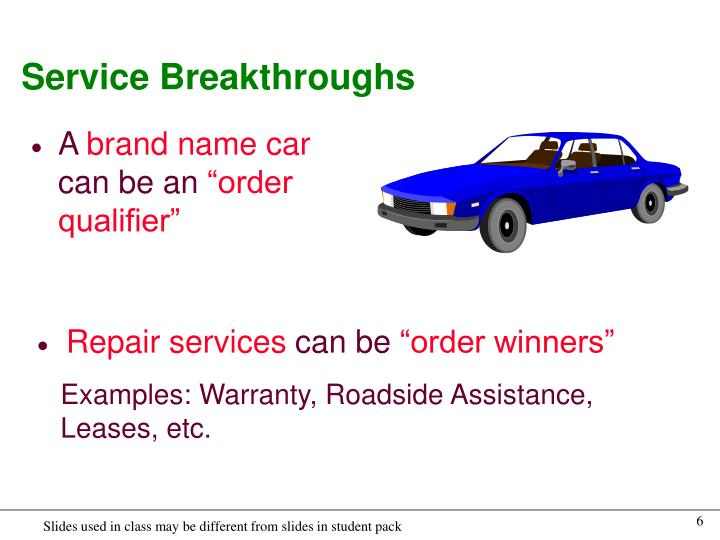 Service Breakthroughs
