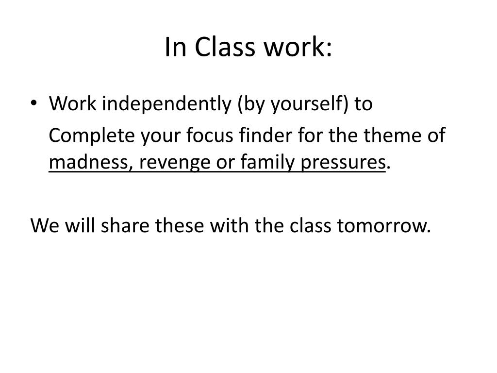In Class work: