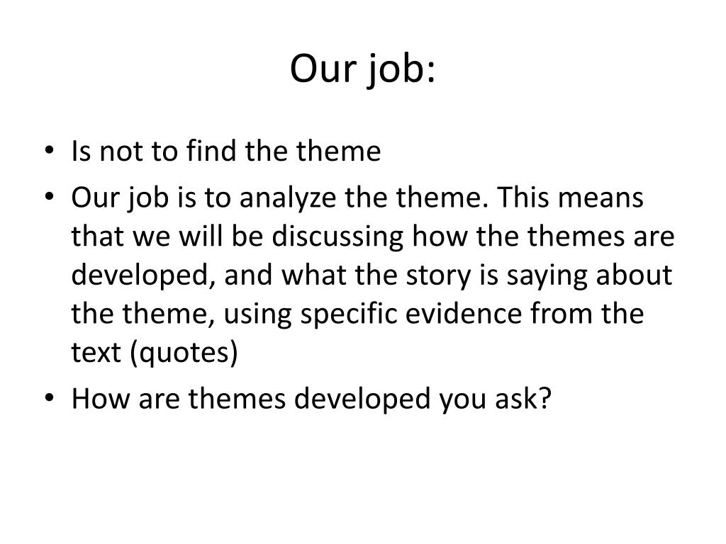 Our job: