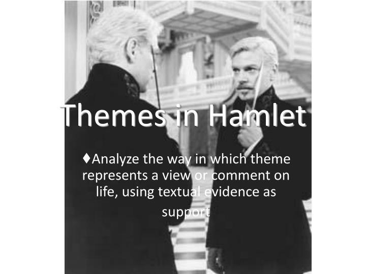 Themes in hamlet