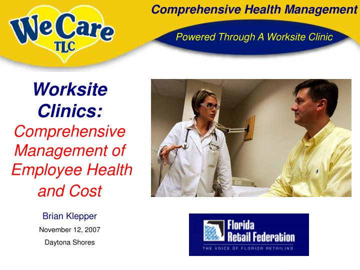 Worksite Clinics: