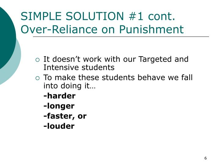 SIMPLE SOLUTION #1 cont.