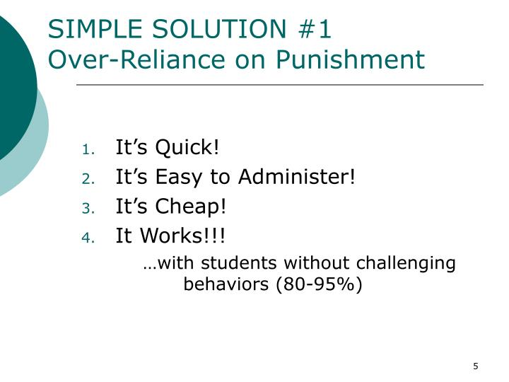 SIMPLE SOLUTION #1