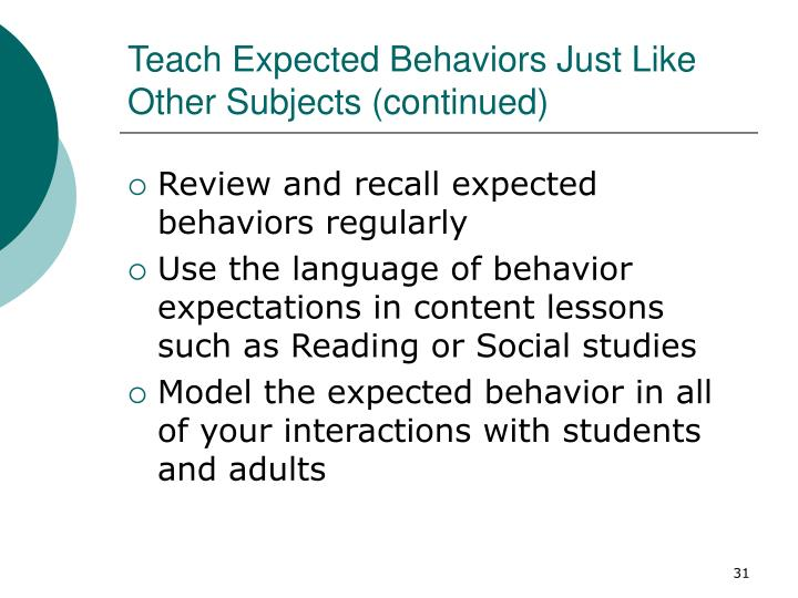 Teach Expected Behaviors Just Like Other Subjects (continued)