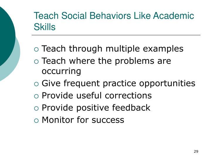 Teach Social Behaviors Like Academic Skills