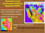 boundary layer information predictor maps blipmap