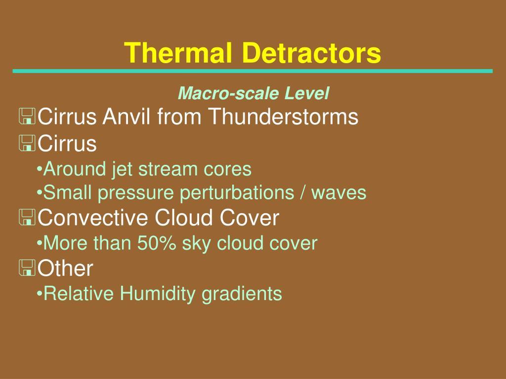 Thermal Detractors