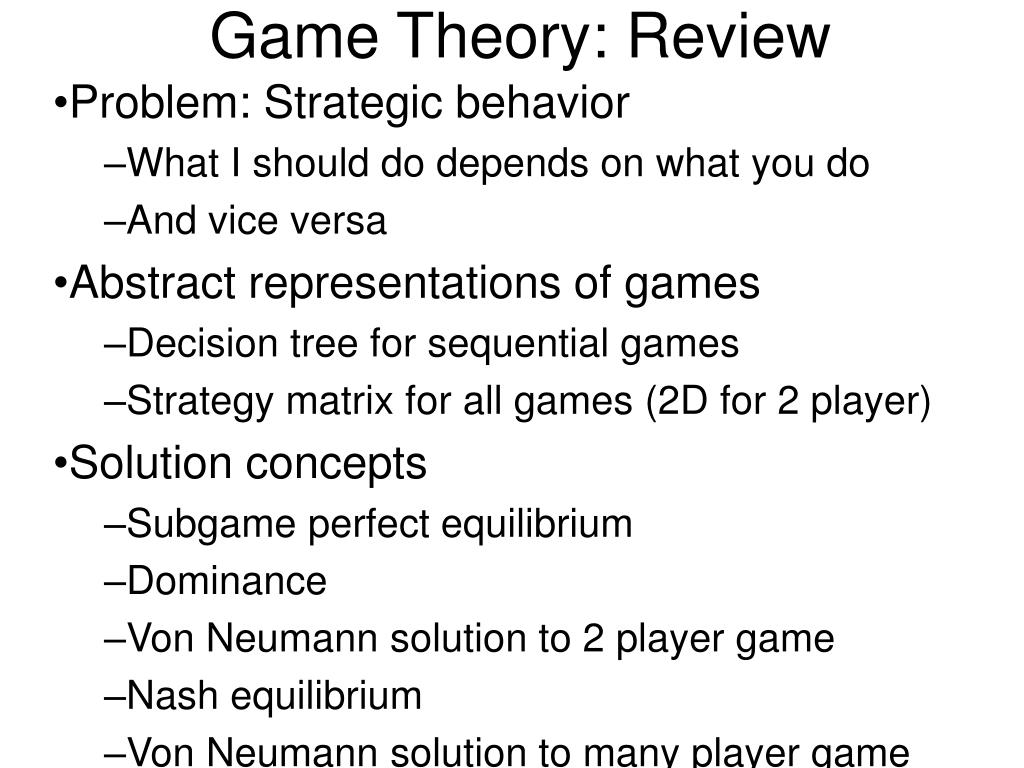 Game Theory: Review