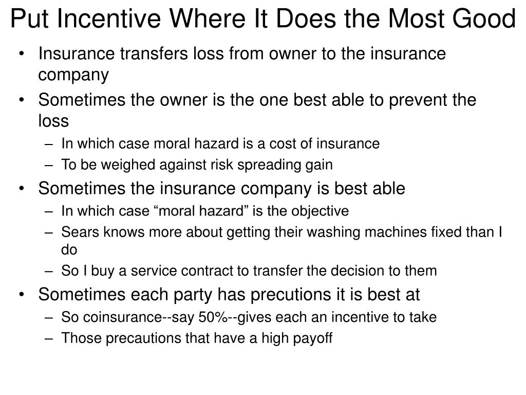 Put Incentive Where It Does the Most Good