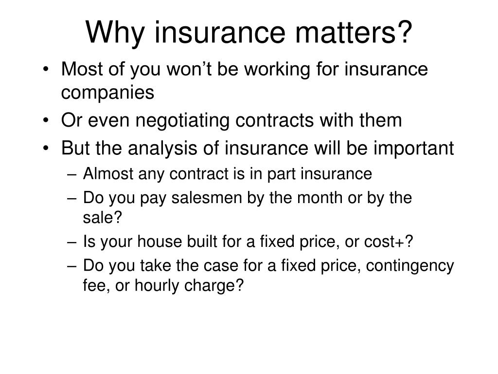 Why insurance matters?