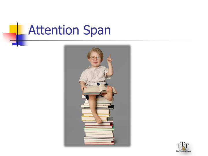 Attention Span