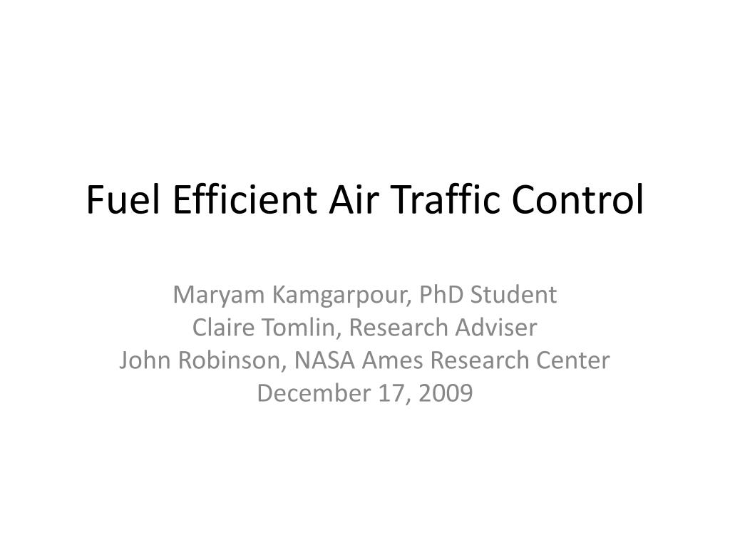 fuel efficient air traffic control l.