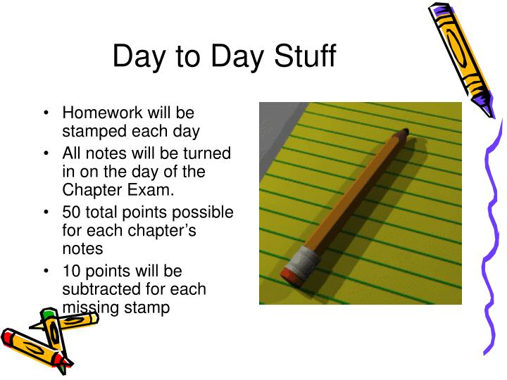 Day to Day Stuff