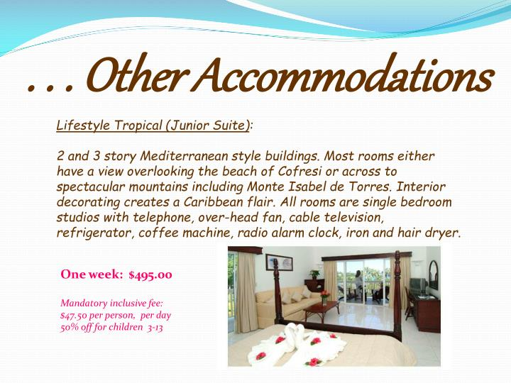 . . . Other Accommodations