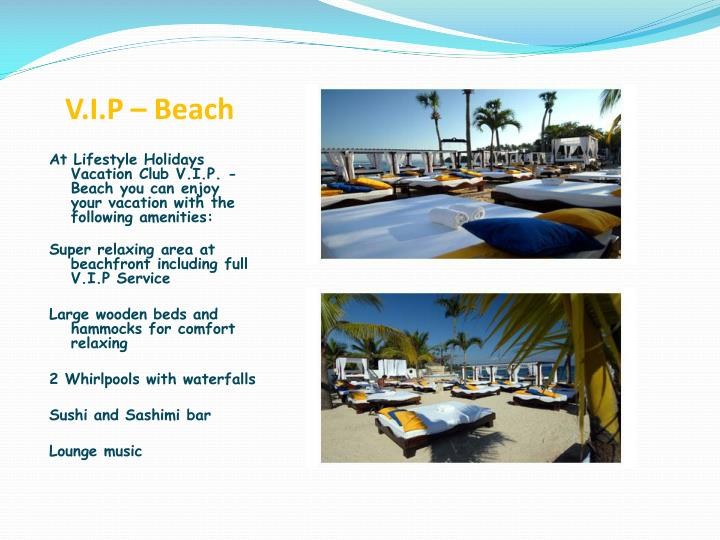 V.I.P – Beach