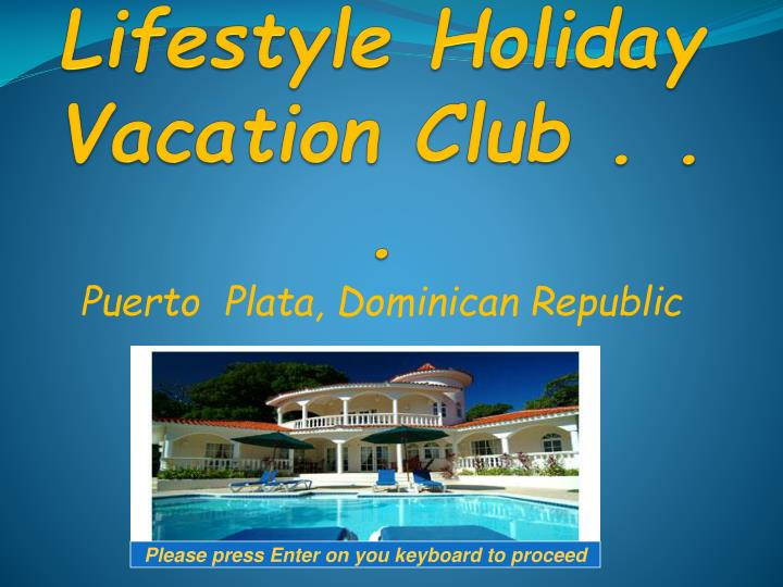 Welcome to lifestyle holiday vacation club