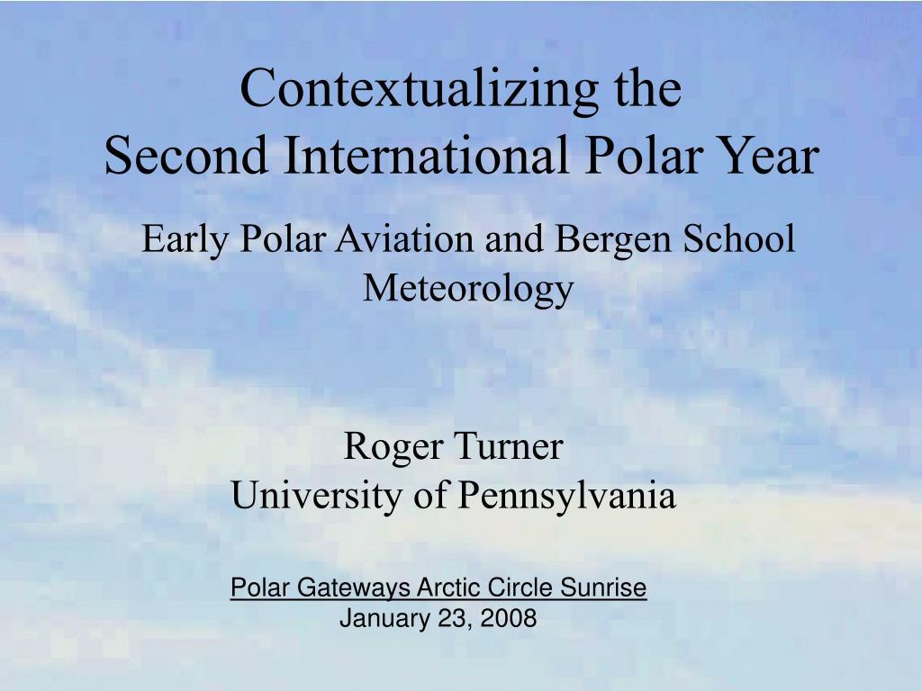 contextualizing the second international polar year