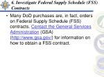 6 investigate federal supply schedule fss contracts