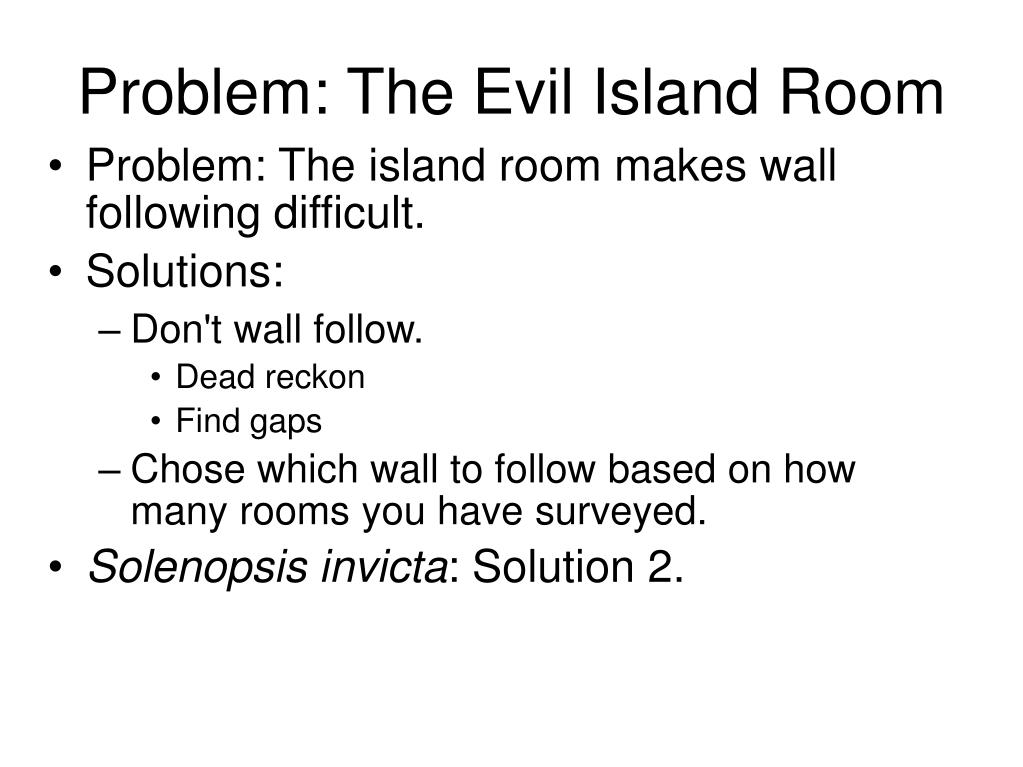 Problem: The Evil Island Room