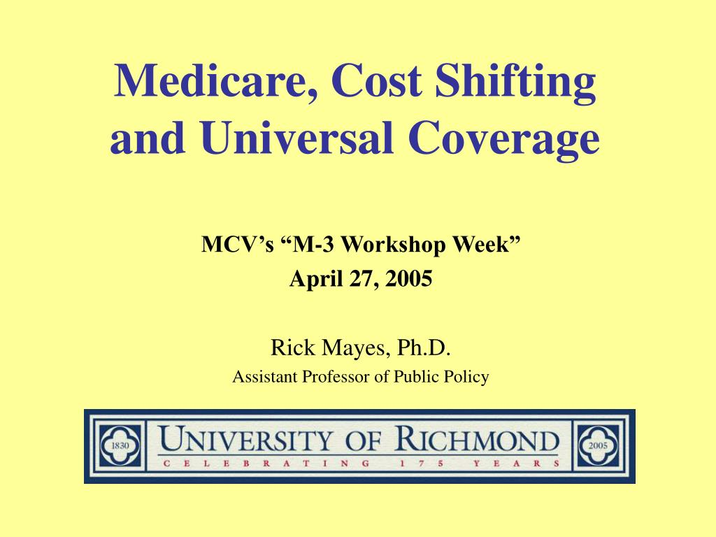 medicare cost shifting and universal coverage l.