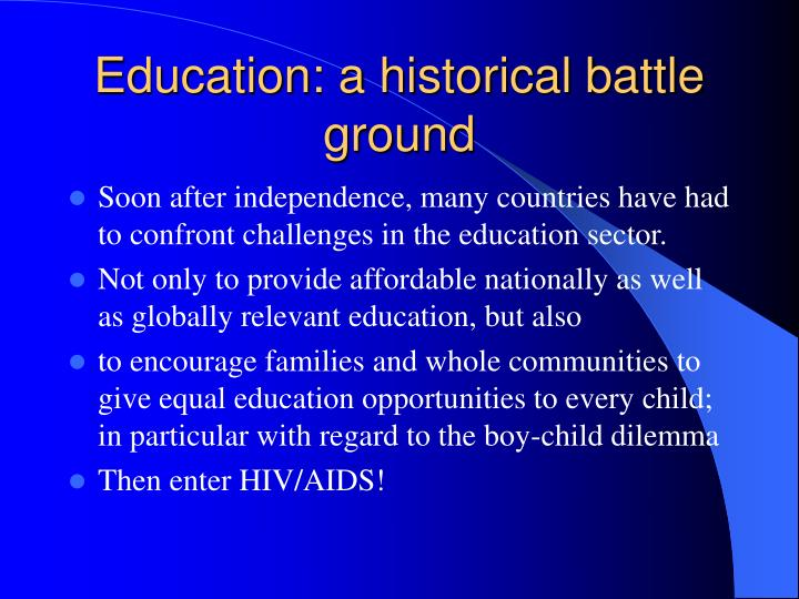 Education: a historical battle ground