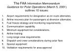the faa information memorandum guidance for polar operations march 5 2001 outlines 10 issues