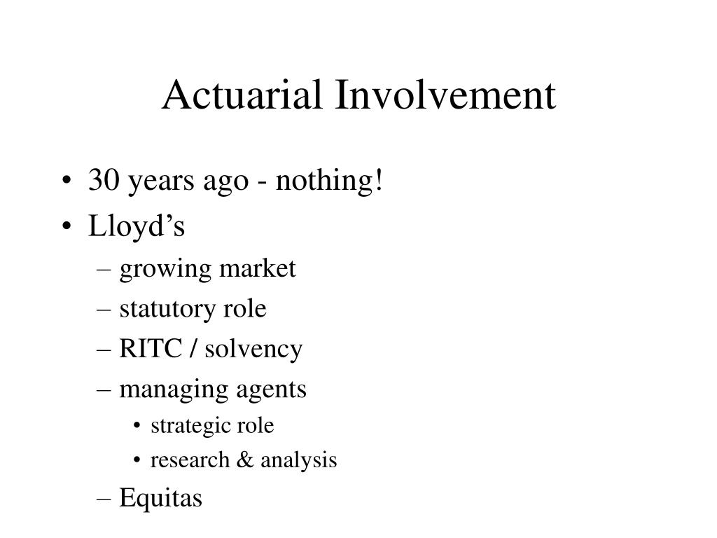 Actuarial Involvement