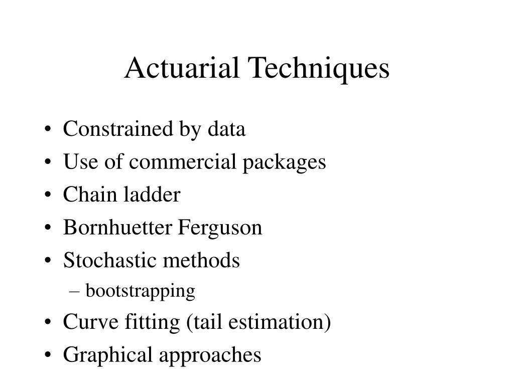 Actuarial Techniques