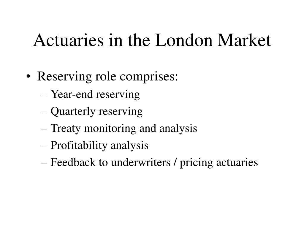 Actuaries in the London Market