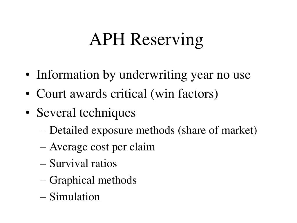 APH Reserving