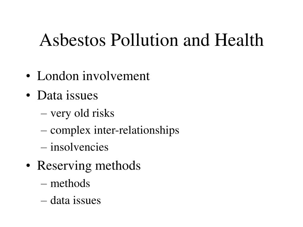 Asbestos Pollution and Health