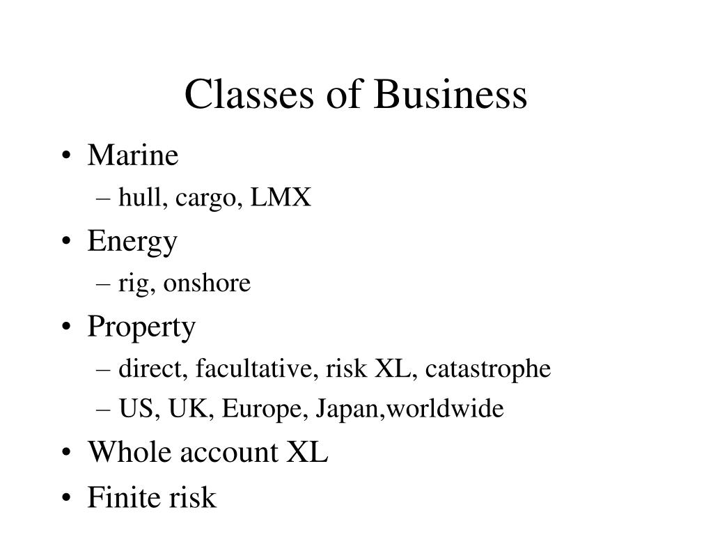 Classes of Business