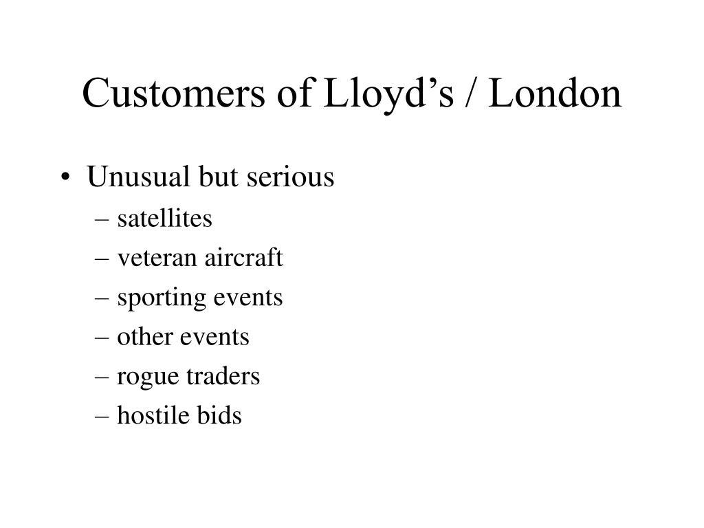 Customers of Lloyd's / London
