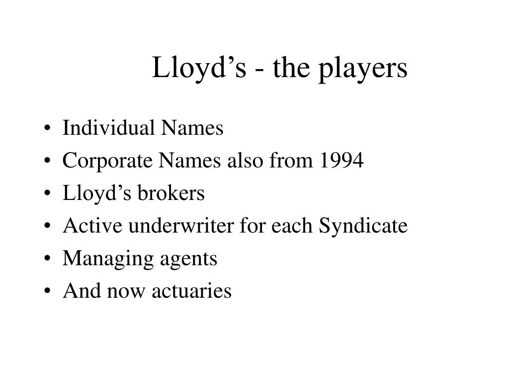 Lloyd's - the players