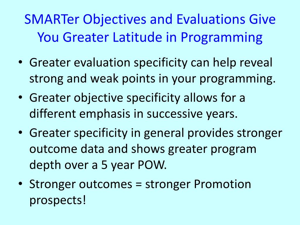 SMARTer Objectives and Evaluations Give You Greater Latitude in Programming