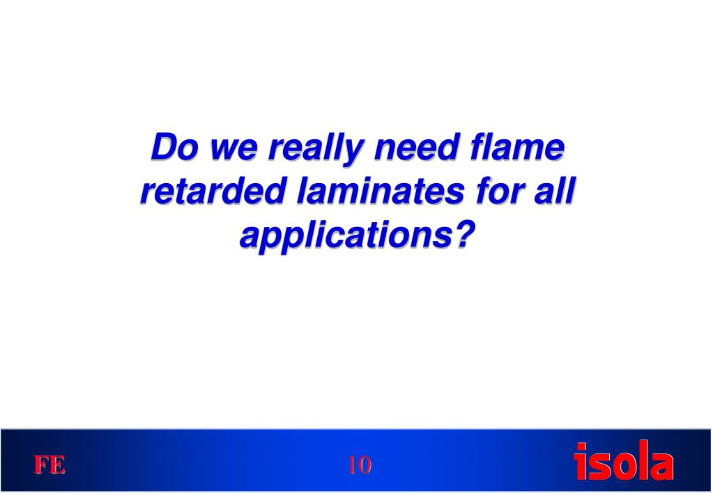 Do we really need flame