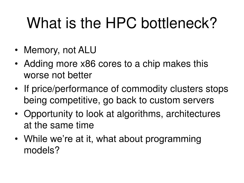 What is the HPC bottleneck?