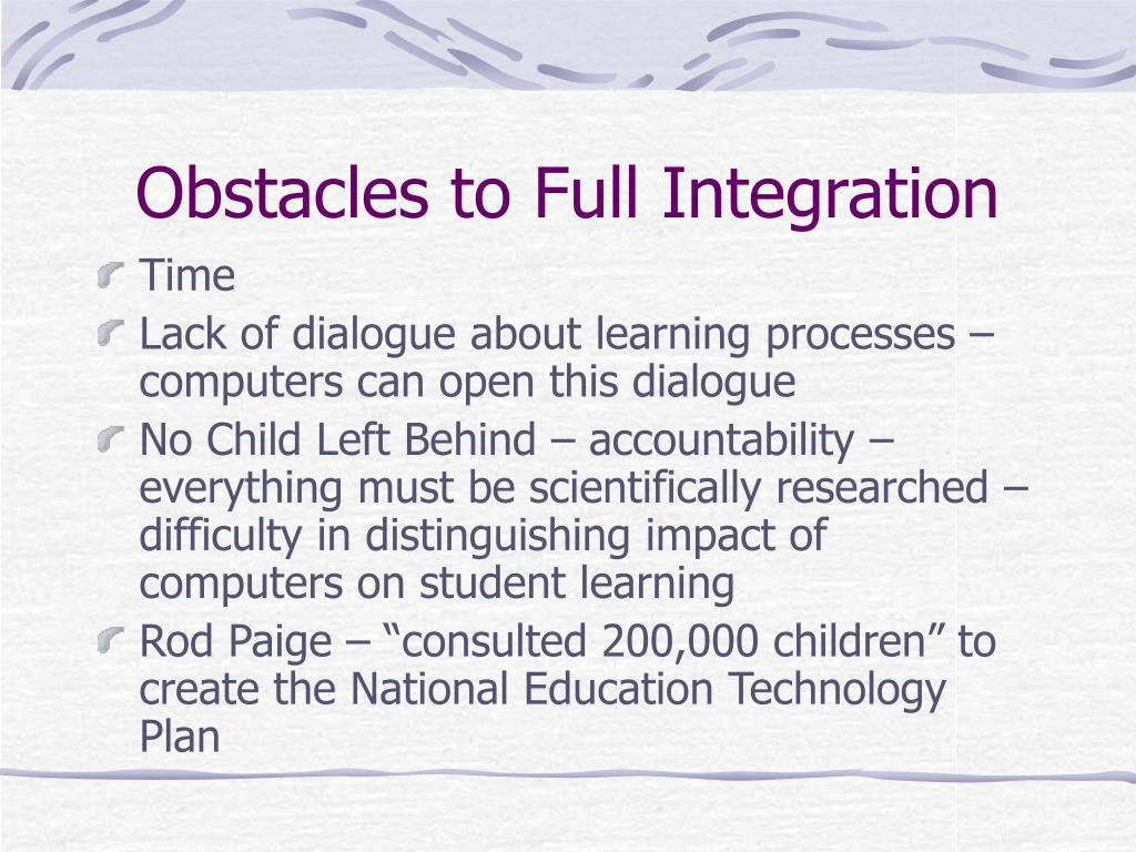Obstacles to Full Integration
