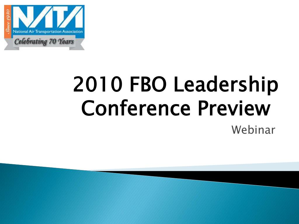 2010 FBO Leadership Conference Preview