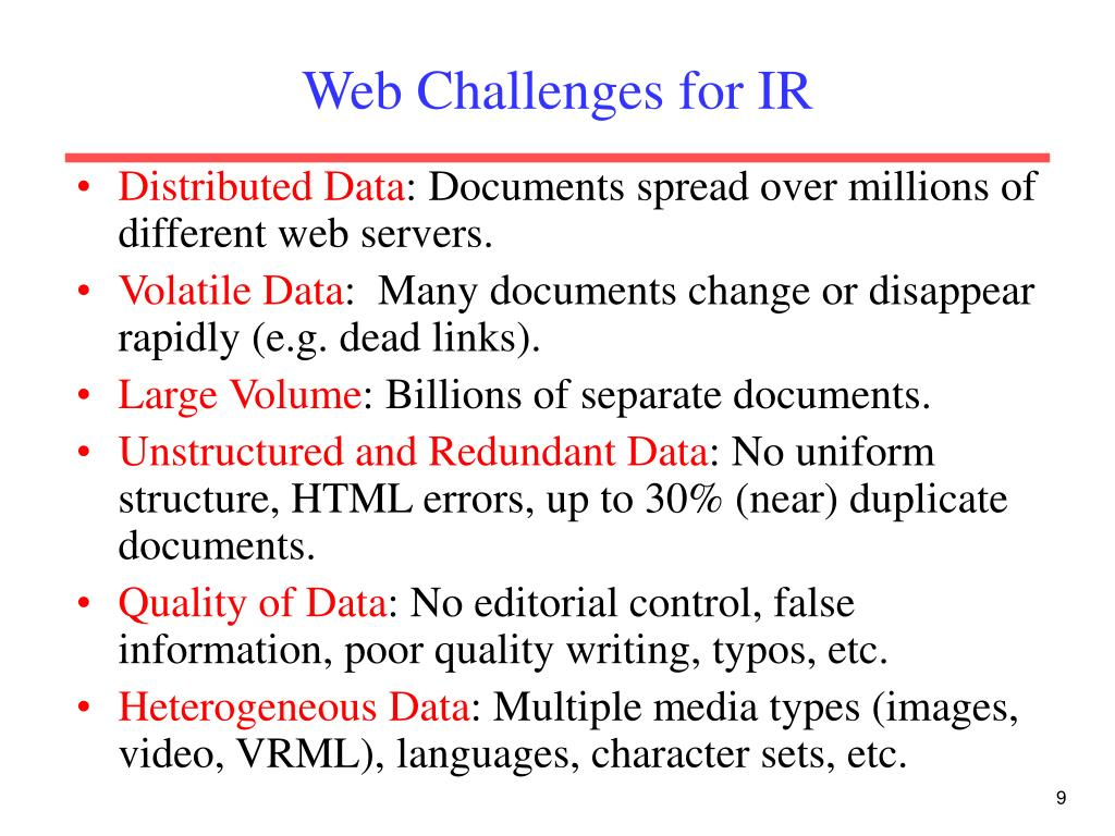 Web Challenges for IR