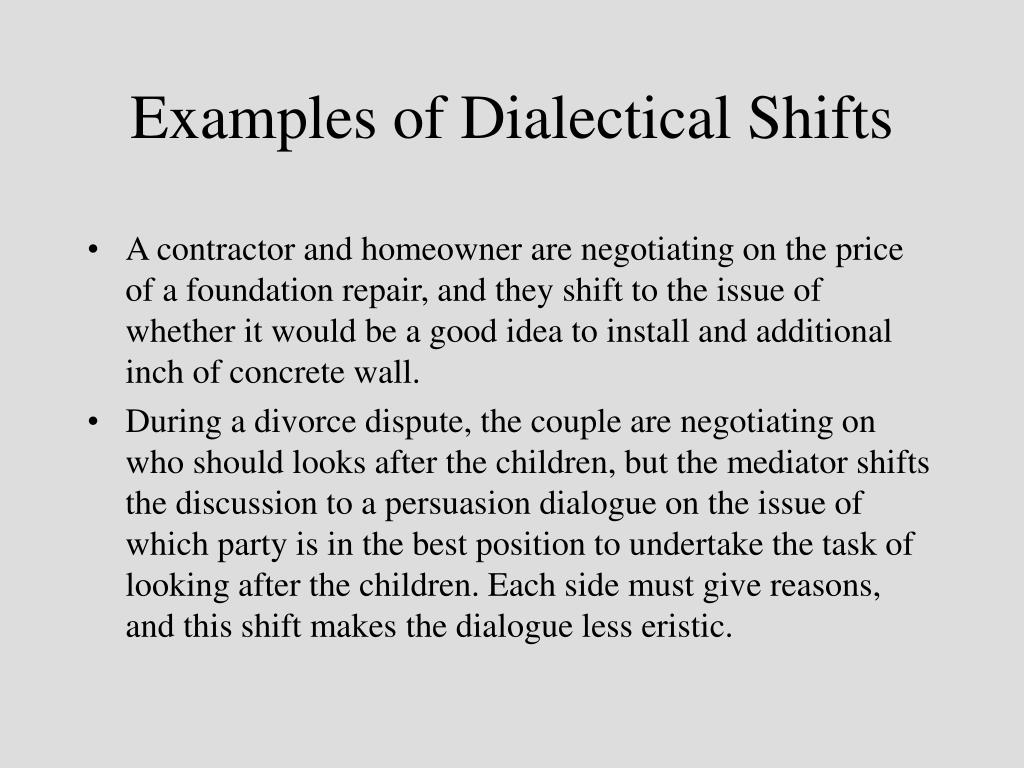 Examples of Dialectical Shifts