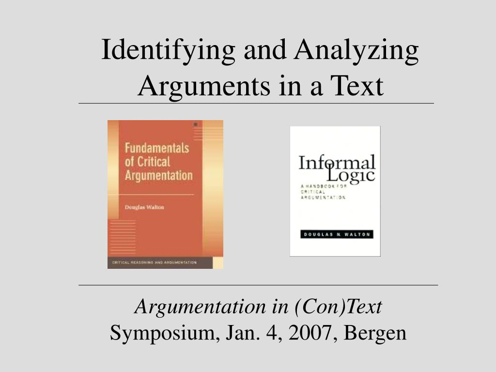 Identifying and Analyzing Arguments in a Text