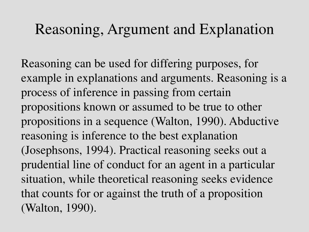 Reasoning, Argument and Explanation