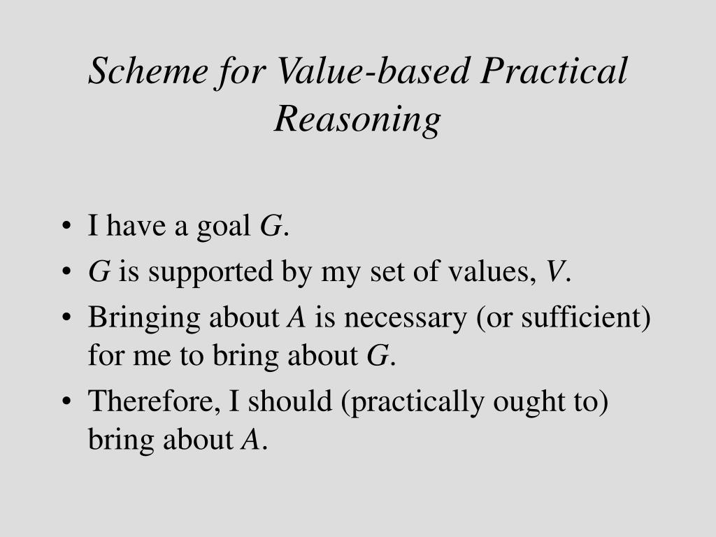 Scheme for Value-based Practical Reasoning
