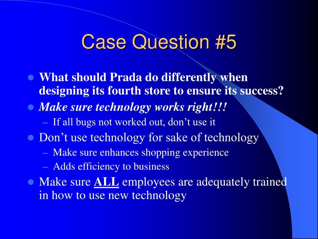 Case Question #5