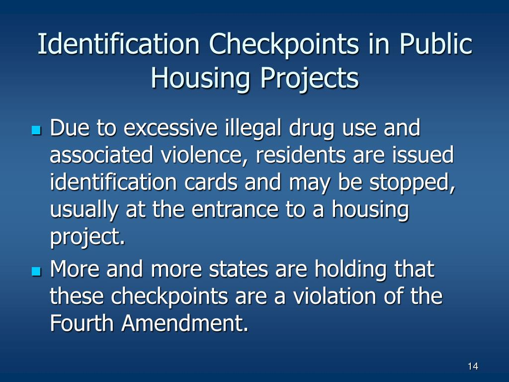 Identification Checkpoints in Public Housing Projects