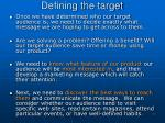 defining the target2