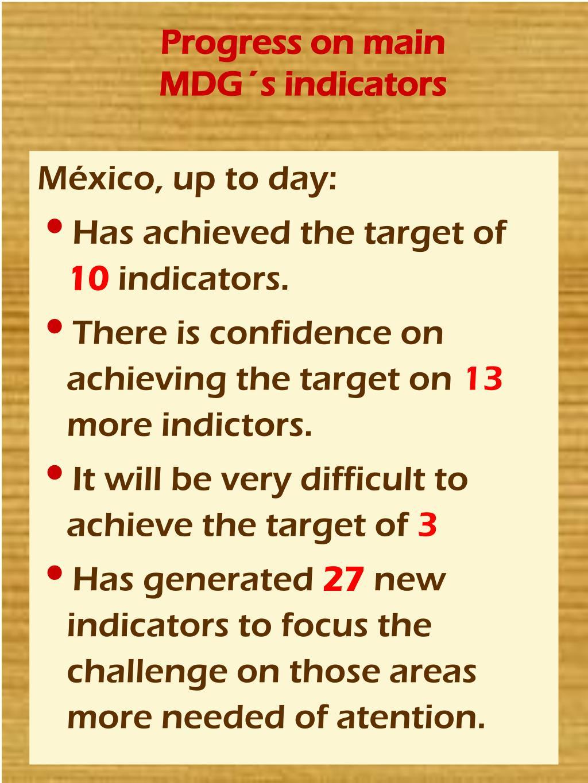 Progress on main MDG´s indicators