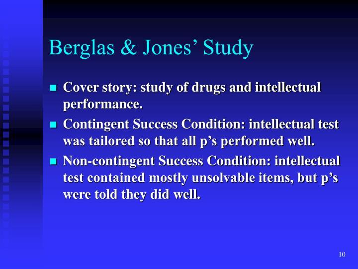 Berglas & Jones' Study