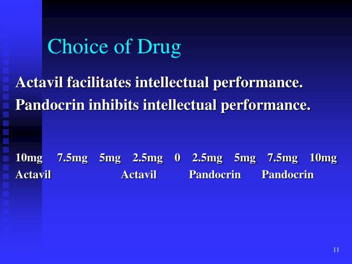 Choice of Drug